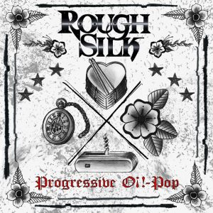 Album der Band Rough Silk mit dem Titel Progressive Oi!-Pop